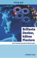 Brillante Denker, kühne Pioniere