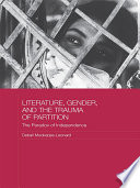 Literature  Gender  and the Trauma of Partition