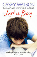 Just a Boy  An Inspiring and Heartwarming Short Story