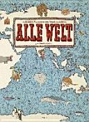Alle Welt  Das Landkartenbuch