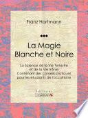 Magie Et Spiritualité par Franz Hartmann, Ligaran,