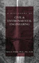 A Dictionary Of Civil Environmental Engineering