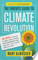 The Parents    Guide to Climate Revolution