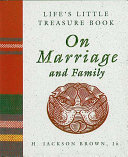 Life S Little Treasure Book On Marriage And Family : ...