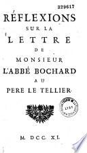 Réflexions sur la lettre de monsieur l'abbé Bochard au Pere Le Tellier