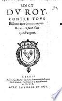 Edict du roy contre tous Billonneurs de monnoyes royalles