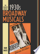 The Complete Book Of 1930s Broadway Musicals book