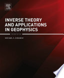 Inverse Theory And Applications In Geophysics book