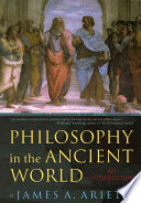 Philosophy in the Ancient World Of The Ancient World From