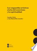 Vanguardias artísticas a la luz del esoterismo y la espiritualidad, Las.