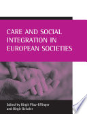 Care And Social Integration In European Societies