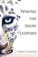 Waking the Snow Leopard