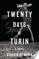 The Twenty Days Of Turin A Novel
