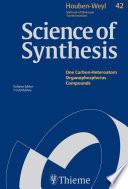 Science of Synthesis: Houben-Weyl Methods of Molecular Transformations Vol. 42
