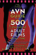 The AVN Guide to the 500 Greatest Adult Films of All Time