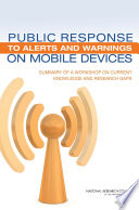 Public Response To Alerts And Warnings On Mobile Devices