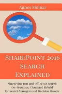 Sharepoint 2016 Search Explained
