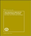 The Political Origins of Constitutional Courts