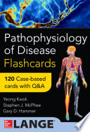 Pathophysiology of Disease  An Introduction to Clinical Medicine Flash Cards