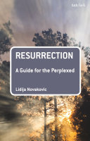 Resurrection  A Guide for the Perplexed Book PDF