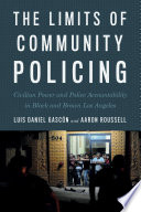 The Limits of Community Policing Book PDF