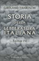 Storia della Letteratura Italiana. Tomo 4