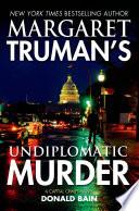 Margaret Truman s Undiplomatic Murder