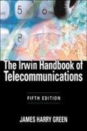 The Irwin Handbook of Telecommunications  5E