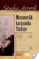 Misyonerlik karşısında Türkiye