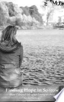 Finding Hope in Sorrow