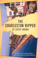 The Charleston Ripper