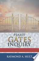 Pearly Gates Inquiry