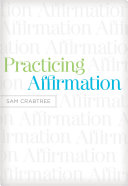 Practicing Affirmation  Foreword by John Piper
