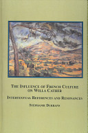 The Influence Of French Culture On Willa Cather