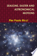 SEASONS  EASTER AND ASTRONOMICAL MOTIONS