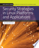 Security Strategies In Linux Platforms And Applications