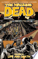 The Walking Dead Vol  24  Life And Death