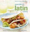 Williams Sonoma Essentials of Latin Cooking
