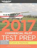 Commercial Pilot Test Prep 2017 Book and Tutorial Software Bundle