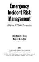 Emergency incident risk management