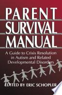 Parent Survival Manual