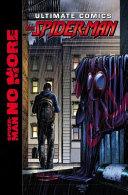 Ultimate Comics Spider Man by Brian Michael Bendis Vol  5