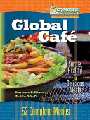 The Ultimate Vegetarian Collection Global Cafe : recipes from nine different cultures of the...