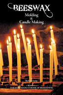 Beeswax Molding and Candle Making