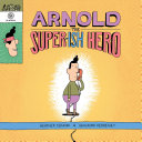 Arnold the Super-ish Hero