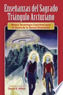 Ensenanzas del Sagrado Triangulo Arcturiano