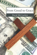 From Greed to Grace