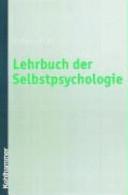 Lehrbuch der Selbstpsychologie