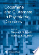 Dopamine And Glutamate In Psychiatric Disorders book