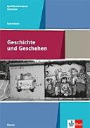 Geschichte und Geschehen. Lehrerband Qualifikationsphase. Gymnasium. Hessen. Ab 2017